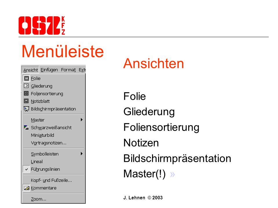 Datei –vgl. mit WORD 2000 –es können mehrere PPT-Dateien geöffnet werden –PACK&GO für Präsentationen außerhalb Bearbeiten –vgl. mit WORD 2000 Menüleis