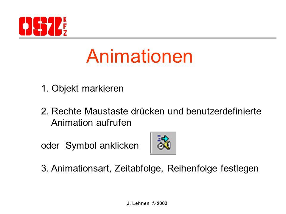 Diagramme Menüleiste: Einfügen - Diagramm J. Lehnen © 2003