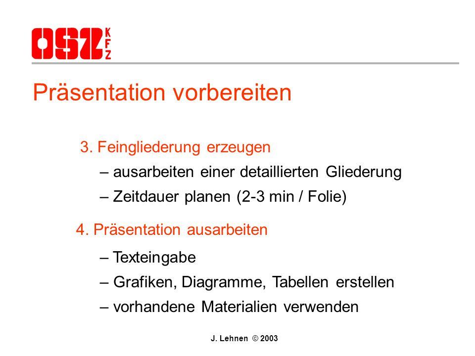 Präsentation vorbereiten 3.