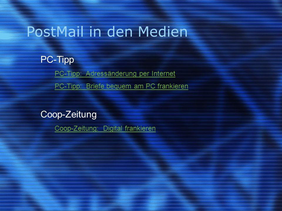 PostMail in den Medien PC-Tipp PC-Tipp: Adressänderung per Internet PC-Tipp: Briefe bequem am PC frankieren Coop-Zeitung Coop-Zeitung: Digital frankie