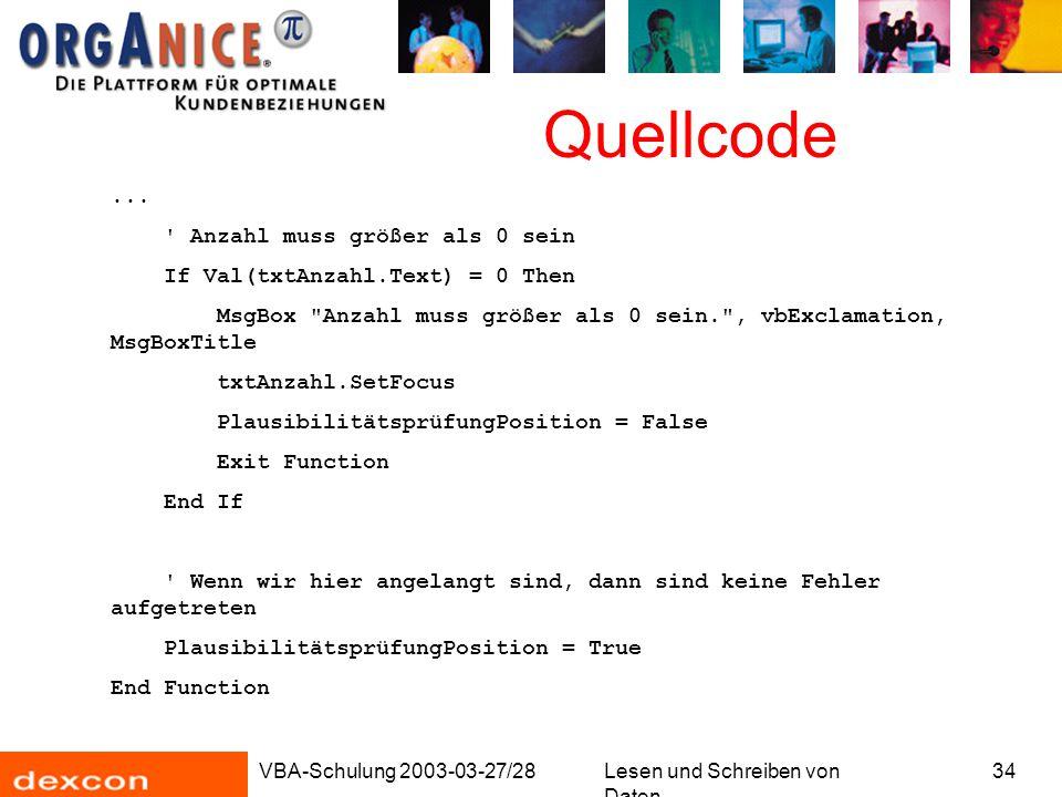 VBA-Schulung 2003-03-27/28Lesen und Schreiben von Daten 34 Quellcode...