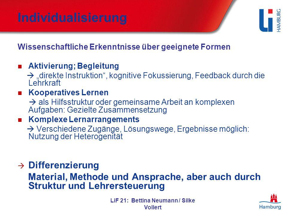 """LiF 21: Bettina Neumann / Silke Vollert Individualisierung Wissenschaftliche Erkenntnisse über geeignete Formen: Aktivierung; Begleitung  """"direkte In"""