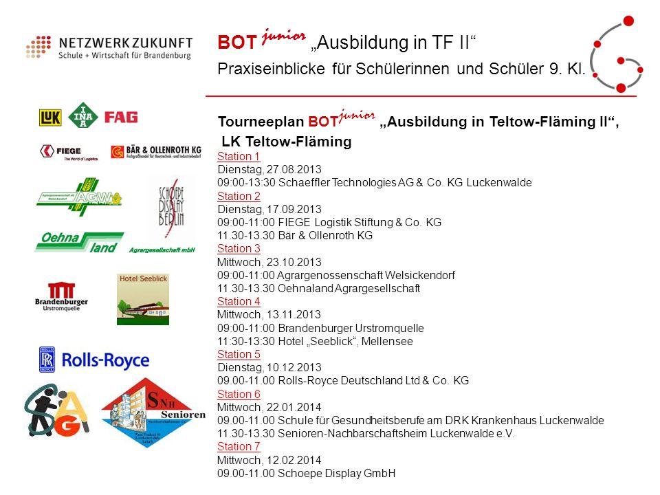 """BOT junior """"Ausbildung in TF II"""" Praxiseinblicke für Schülerinnen und Schüler 9. Kl. Tourneeplan BOT junior """"Ausbildung in Teltow-Fläming II"""", LK Telt"""