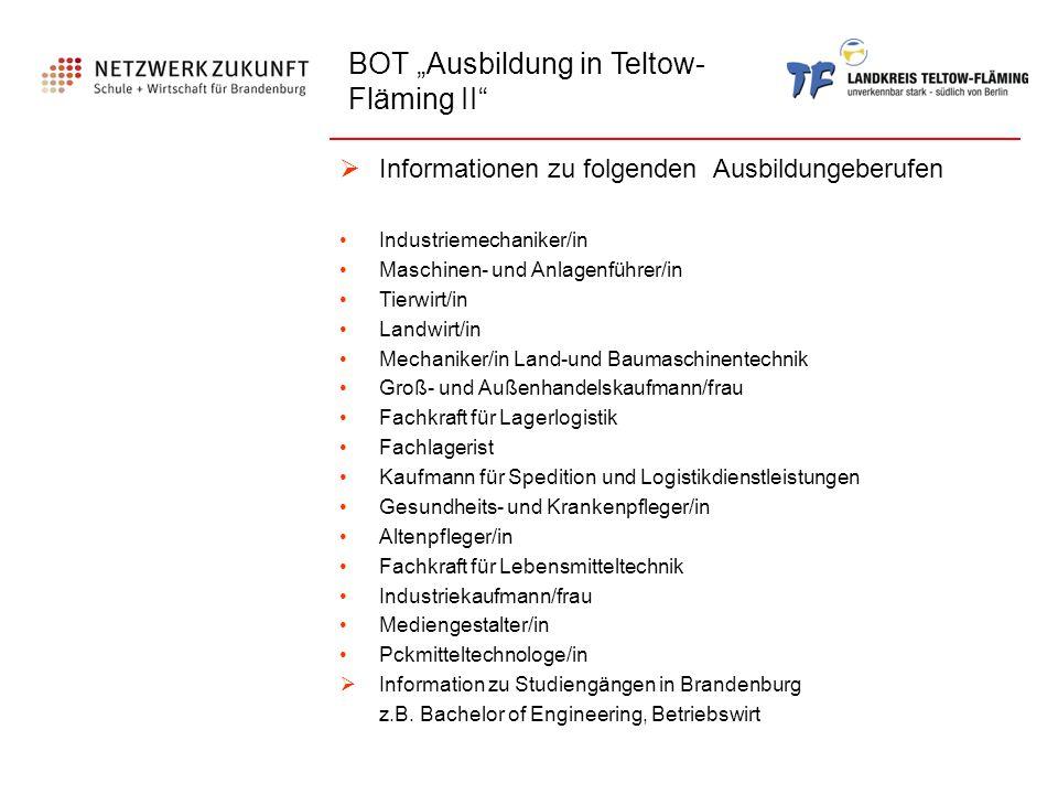 """BOT """"Ausbildung in Teltow- Fläming II""""  Informationen zu folgenden Ausbildungeberufen Industriemechaniker/in Maschinen- und Anlagenführer/in Tierwirt"""
