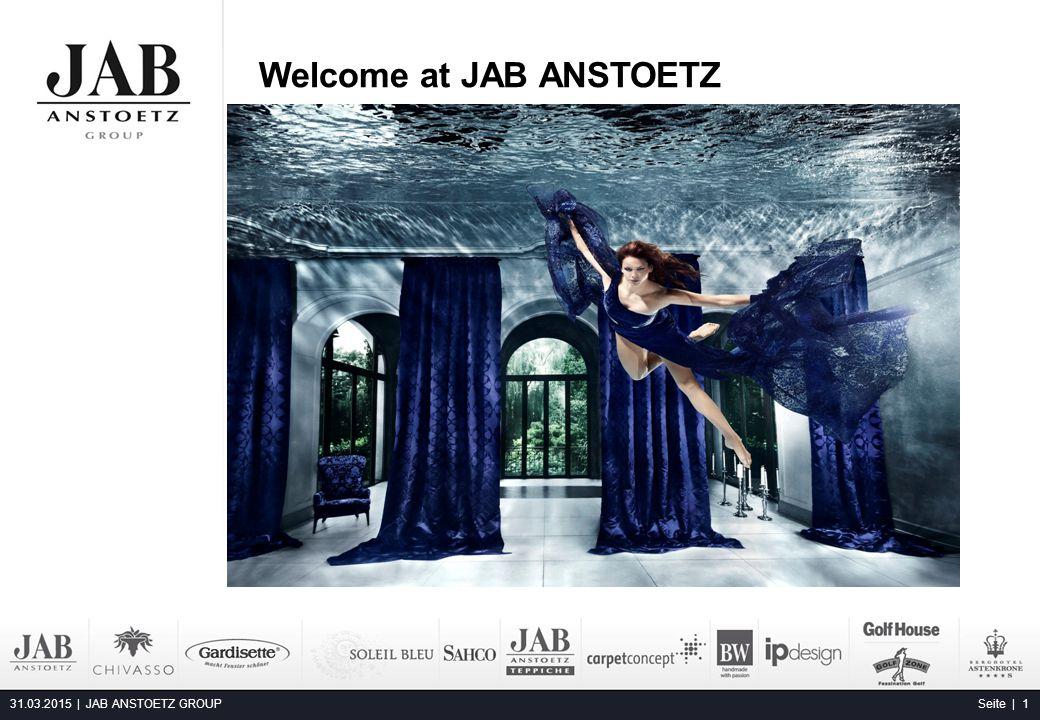 31.03.2015 | JAB ANSTOETZ GROUPSeite | 1 Welcome at JAB ANSTOETZ