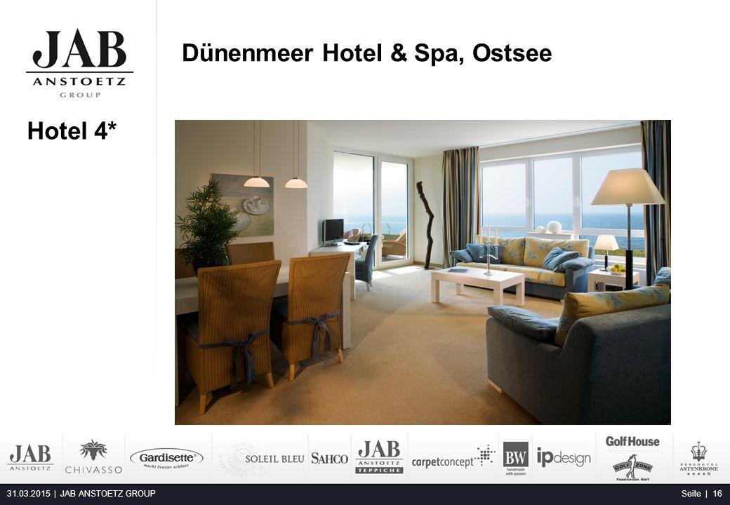 Dünenmeer Hotel & Spa, Ostsee 31.03.2015 | JAB ANSTOETZ GROUP Seite | 16 Alta Moda Fashion Hotel, Budapest Hotel 4*