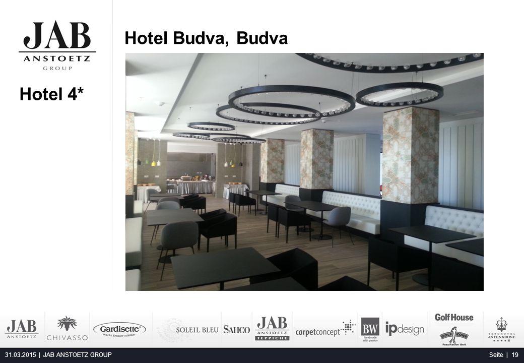Hotel Budva, Budva 31.03.2015 | JAB ANSTOETZ GROUP Seite | 19 Alta Moda Fashion Hotel, Budapest Hotel 4*