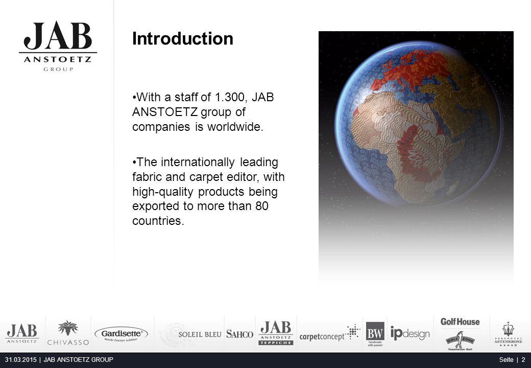 JAB Group of companies 31.03.2015 | JAB ANSTOETZ GROUP Seite | 3