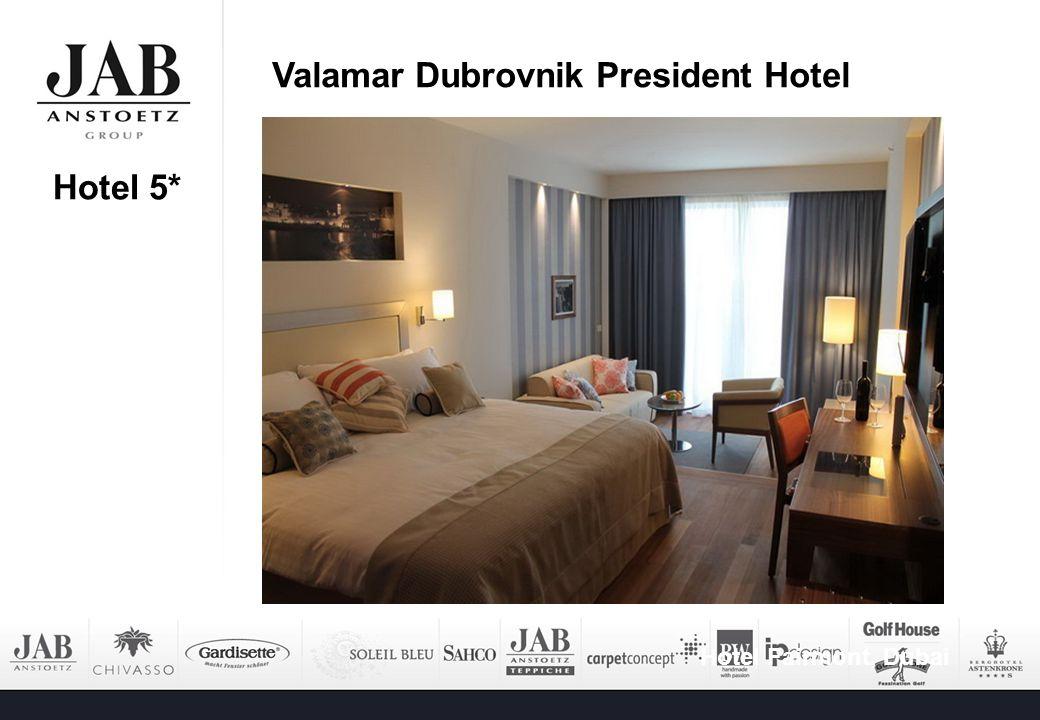 Hotel 5* Hotel Fairmont, Dubai Valamar Dubrovnik President Hotel