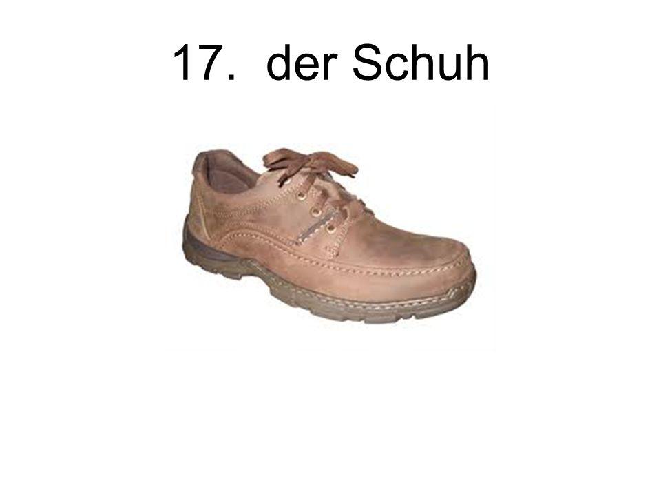 17. der Schuh