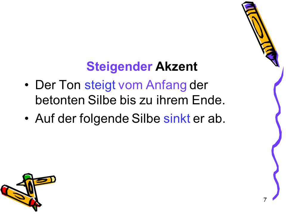 8 Im Deutschen vergleichbar mit einer ruhigen Aussage, auf die eine aufgeregte Frage folgt: (Er wird) sterben – Sterben?!