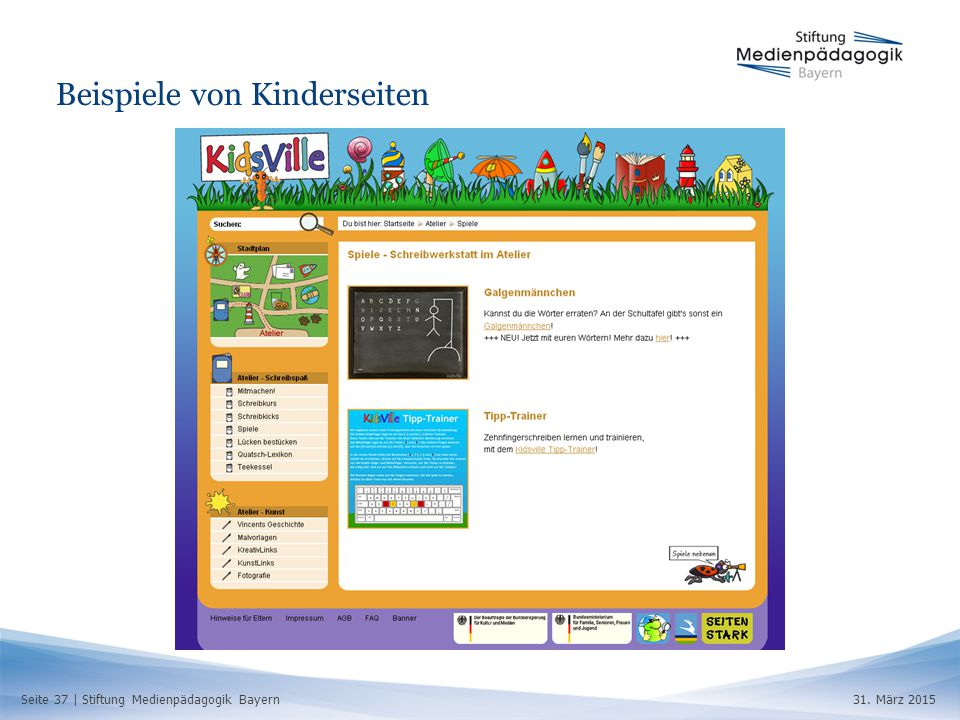 Seite 37 | Stiftung Medienpädagogik Bayern31. März 2015 Beispiele von Kinderseiten