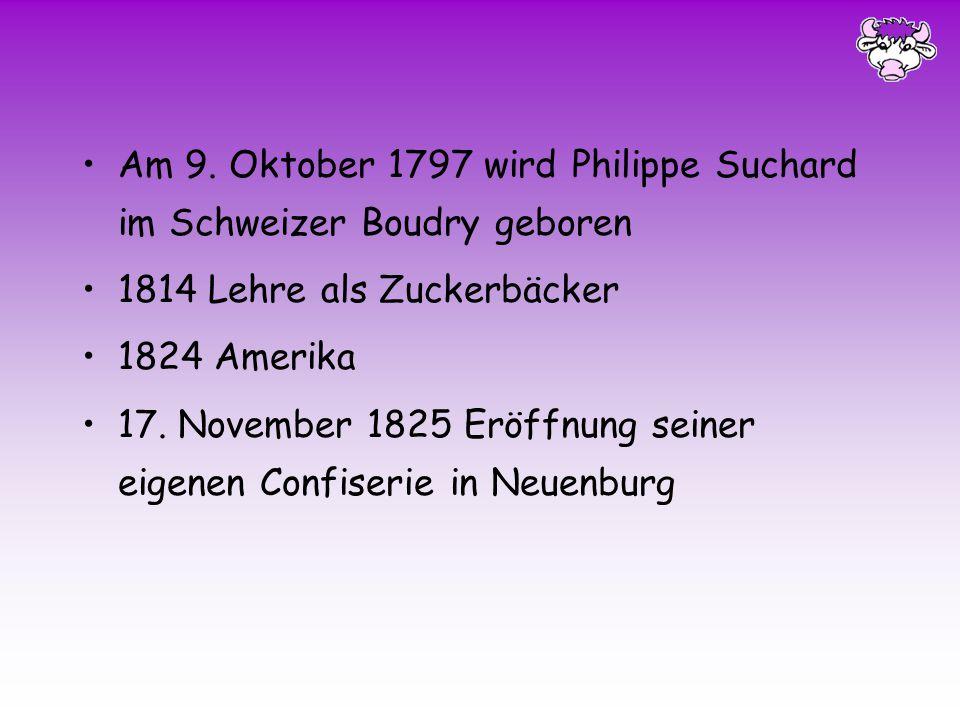 Die Gründerjahre von Unsere Milka Entdeckungsreise führt uns in das Jahr 1797