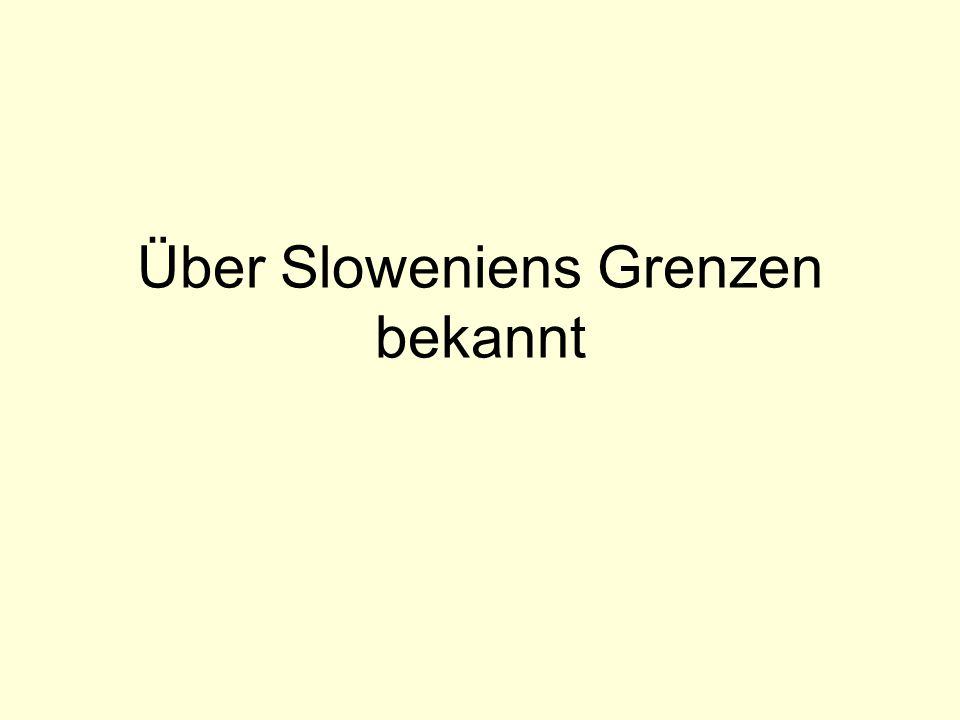 Über Sloweniens Grenzen bekannt