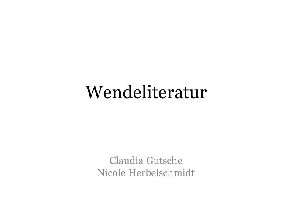 Wendeliteratur Claudia Gutsche Nicole Herbelschmidt