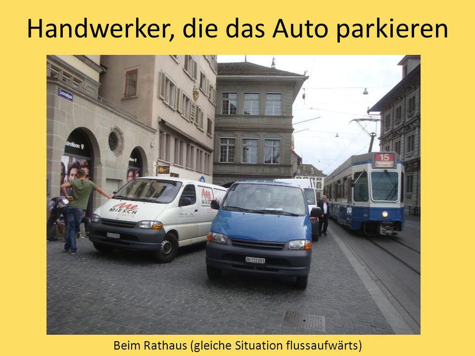 Handwerker, die das Auto parkieren Beim Rathaus (gleiche Situation flussaufwärts)