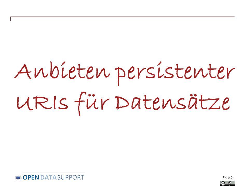 Anbieten persistenter URIs für Datensätze Folie 21