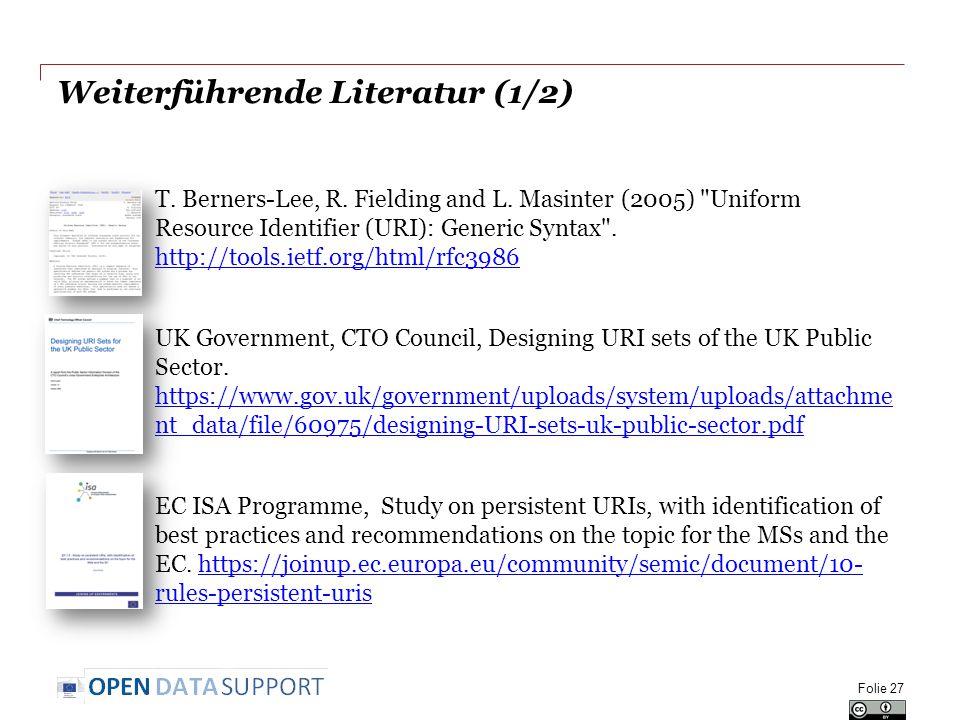 Weiterführende Literatur (1/2) T. Berners-Lee, R.