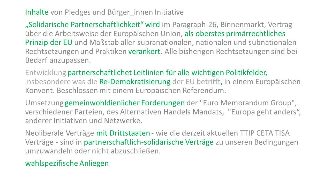 """Inhalte von Pledges und Bürger_innen Initiative """"Solidarische Partnerschaftlichkeit"""" wird im Paragraph 26, Binnenmarkt, Vertrag über die Arbeitsweise"""