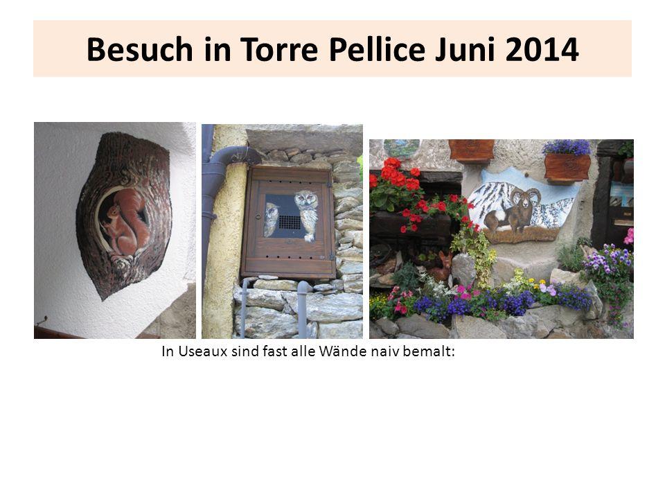 Besuch in Torre Pellice Juni 2014 In Useaux sind fast alle Wände naiv bemalt: