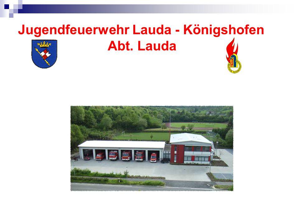 Jugendfeuerwehr Lauda - Königshofen Abteilung Lauda besteht aus ca.