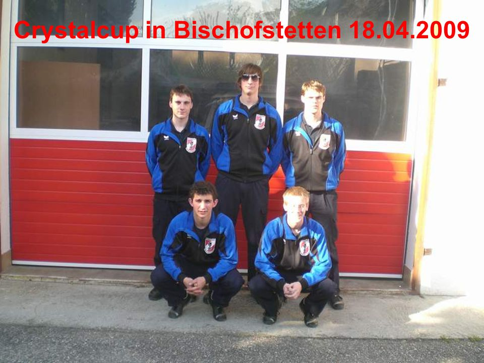 Crystalcup in Bischofstetten 18.04.2009