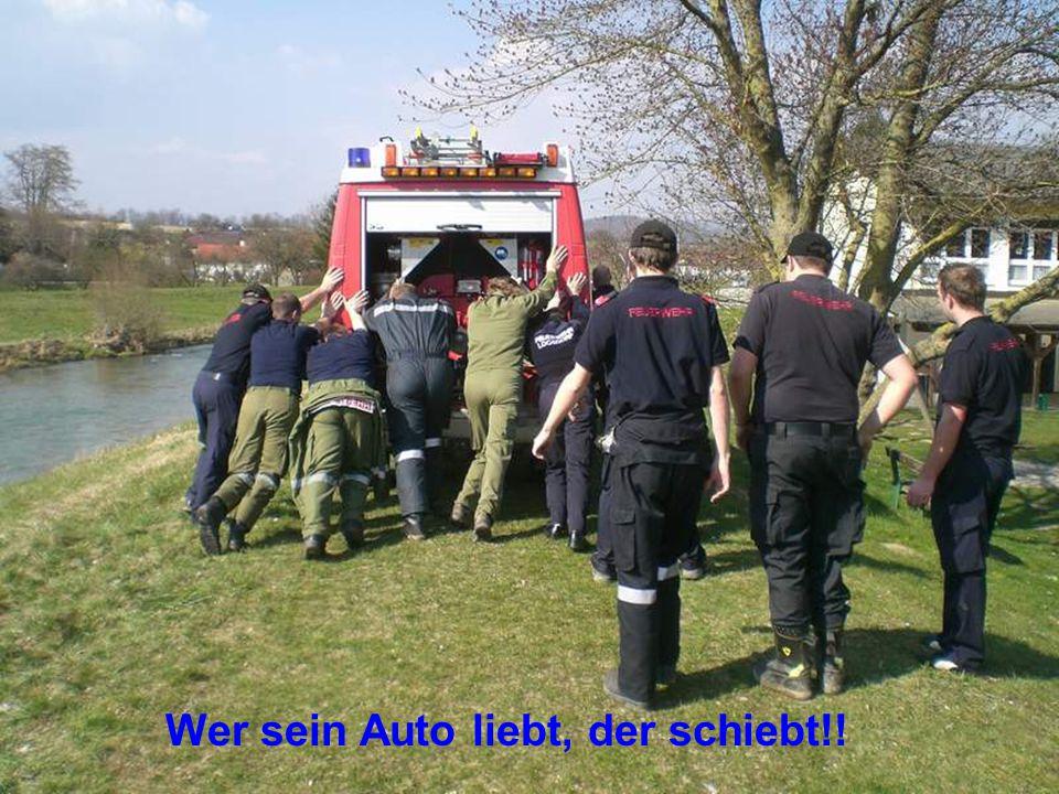 Wer sein Auto liebt, der schiebt!!