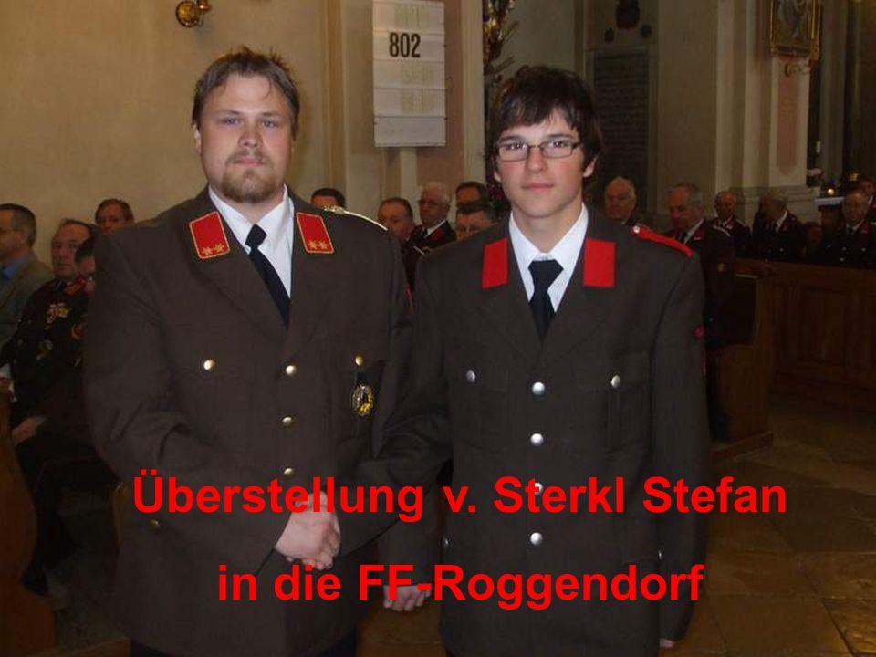 Überstellung v. Sterkl Stefan in die FF-Roggendorf