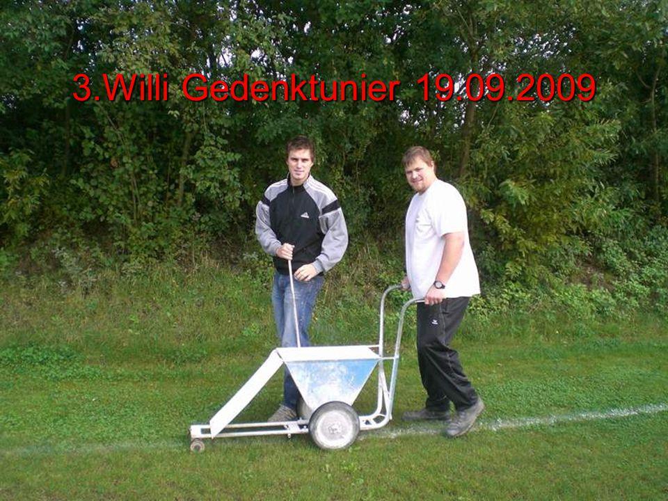 3.Willi Gedenktunier 19.09.2009