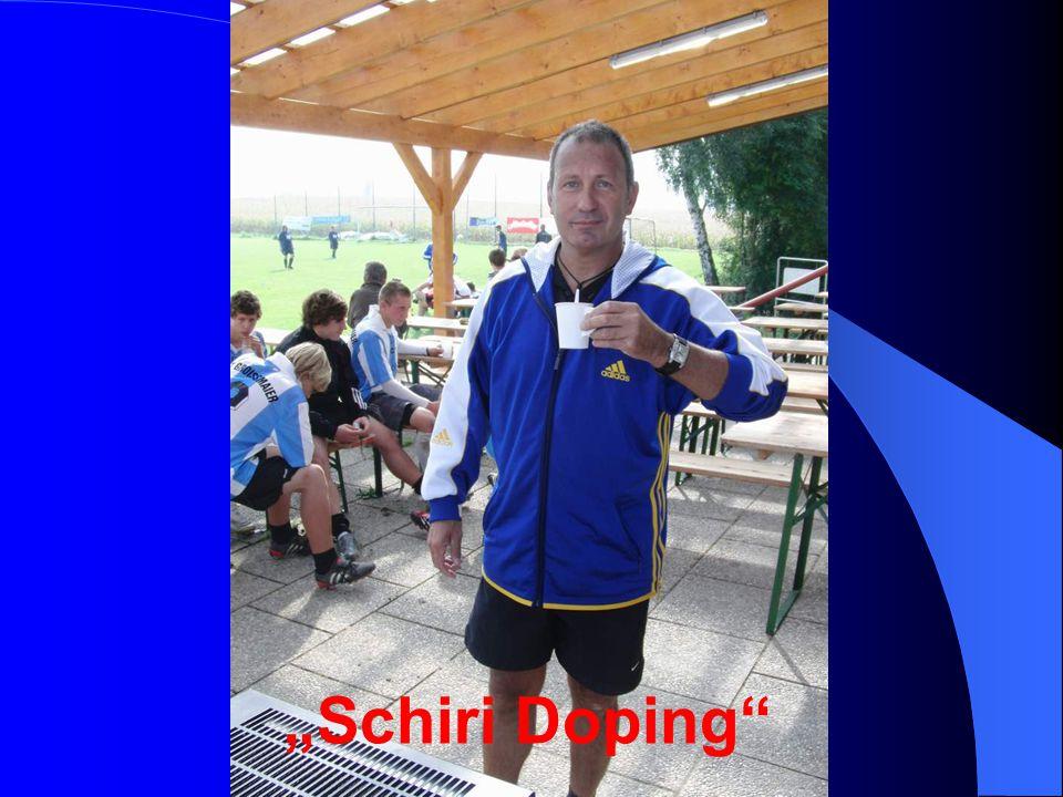 """""""Schiri Doping"""