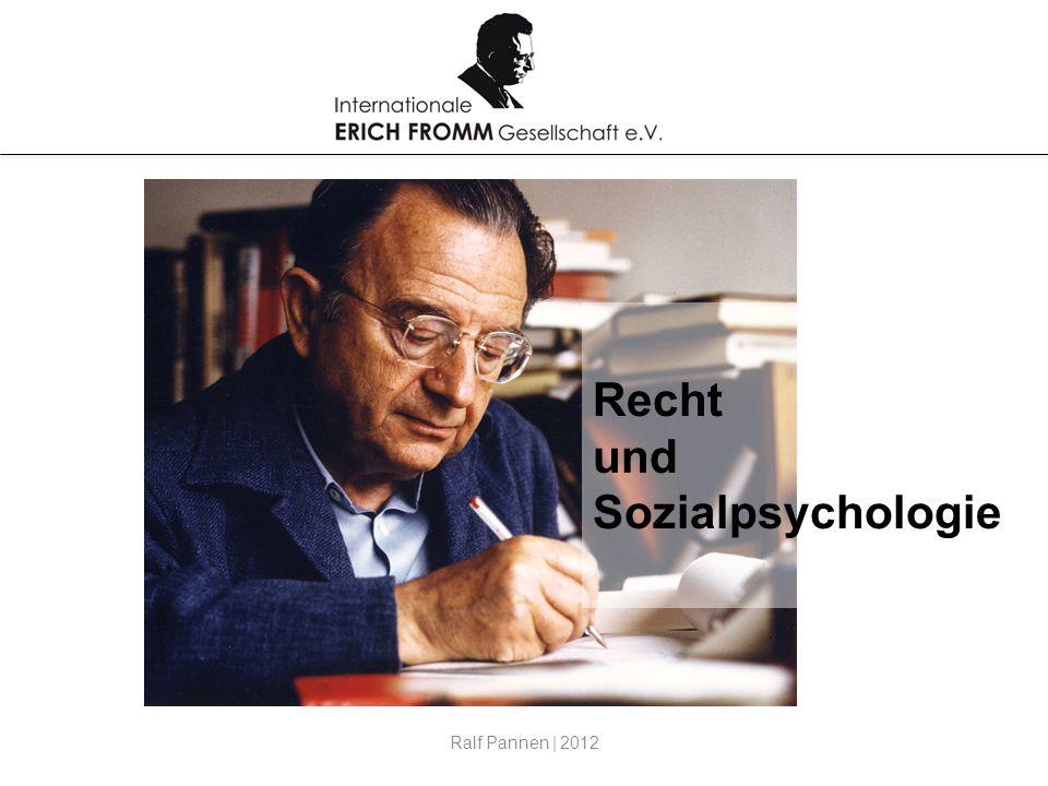 Recht und Sozialpsychologie Ralf Pannen | 2012