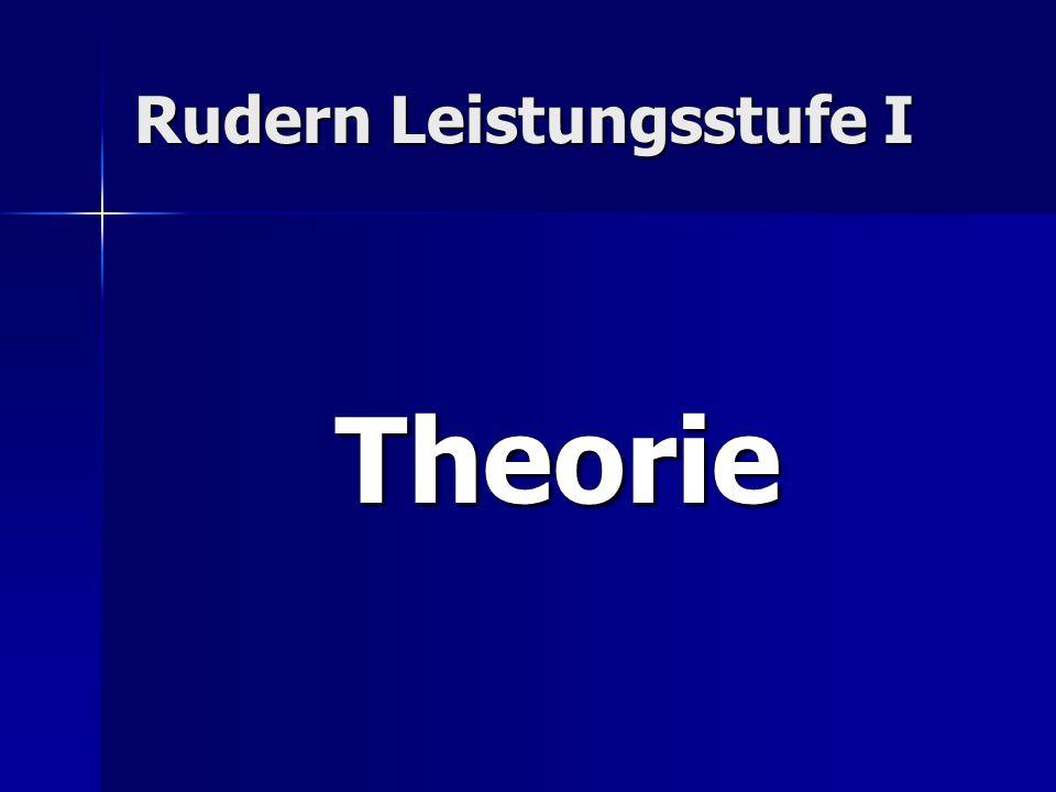 Rudern Leistungsstufe I Theorie