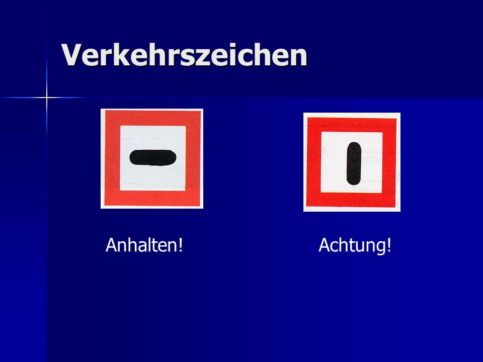 Verkehrszeichen Anhalten!Achtung!