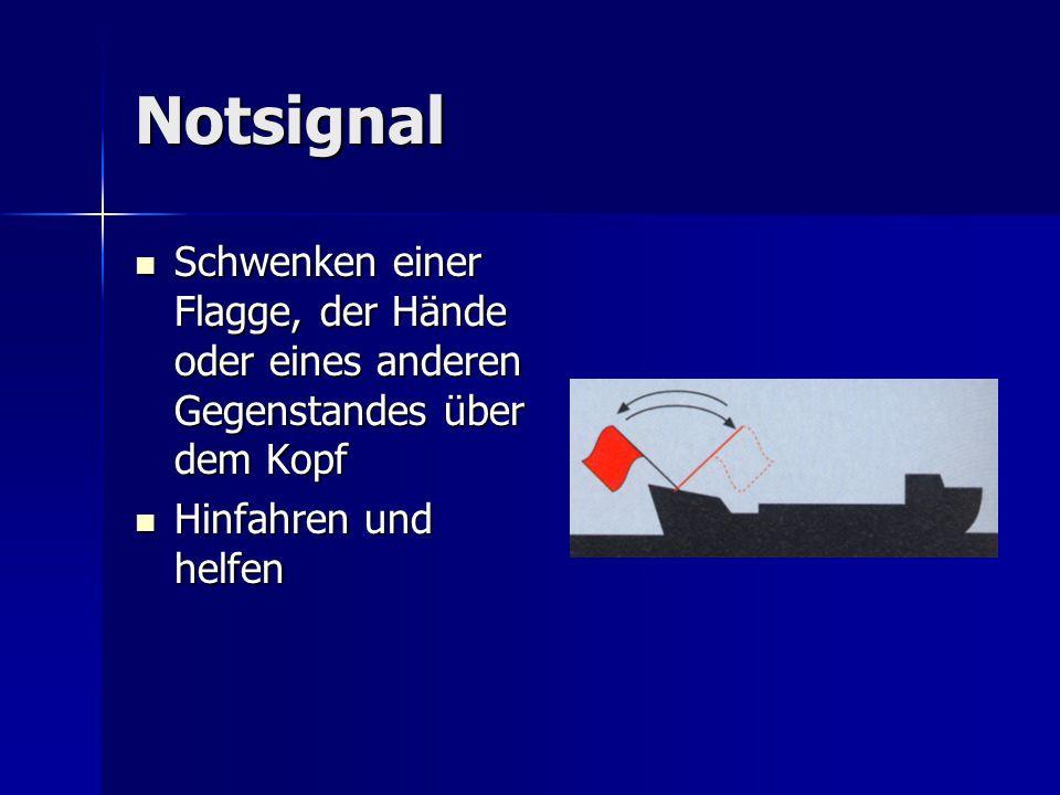 Notsignal Schwenken einer Flagge, der Hände oder eines anderen Gegenstandes über dem Kopf Schwenken einer Flagge, der Hände oder eines anderen Gegenst