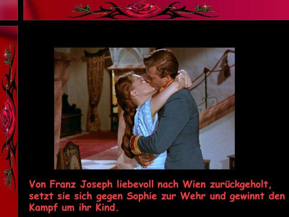 Von Franz Joseph liebevoll nach Wien zurückgeholt, setzt sie sich gegen Sophie zur Wehr und gewinnt den Kampf um ihr Kind.
