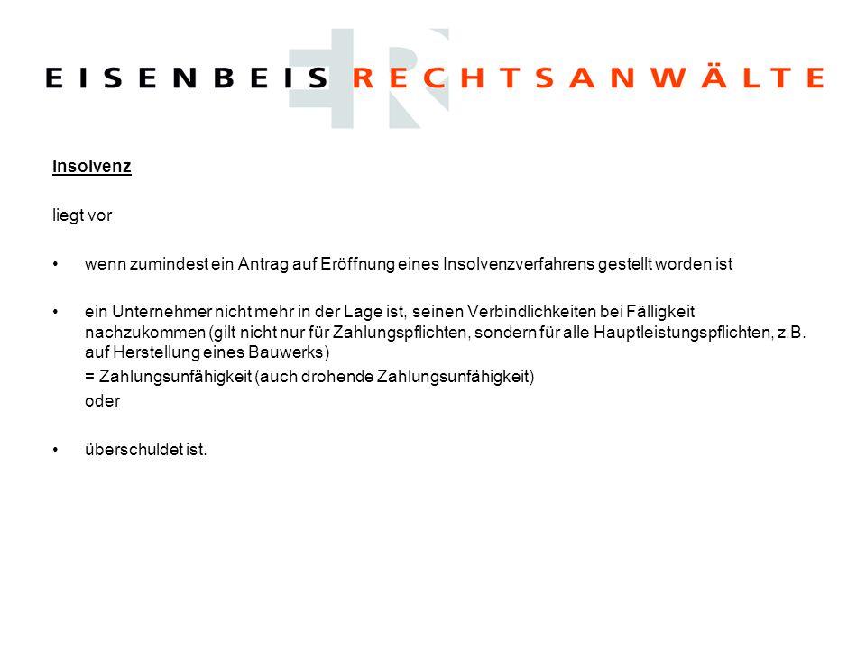Insolvenz des Auftragnehmers 1.Öffentliche AG: Ausschluss von der Teilnahme am Wettbewerb (§ 8 Nr.