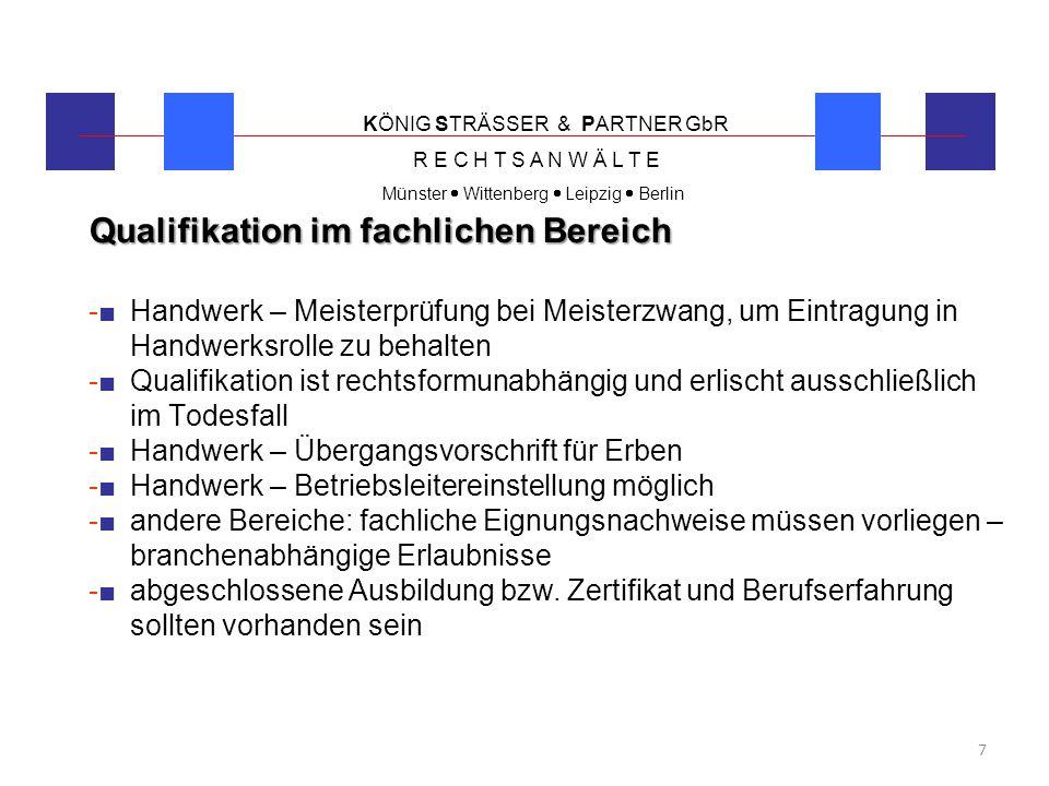 """KÖNIG STRÄSSER & PARTNER GbR R E C H T S A N W Ä L T E Münster  Wittenberg  Leipzig  Berlin 8 """"Vollmachtarten -■Generalvollmacht -■Spezialvollmacht -■Prokura bei im Handelsregister eingetragenen Unternehmen -■Geschäftsführerbestellung"""