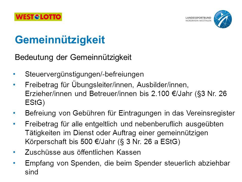 37 | Grundlagen des Vereinsrechts, Duisburg 13.07.2011 Gemeinnützigkeit Steuervergünstigungen/-befreiungen Freibetrag für Übungsleiter/innen, Ausbilde