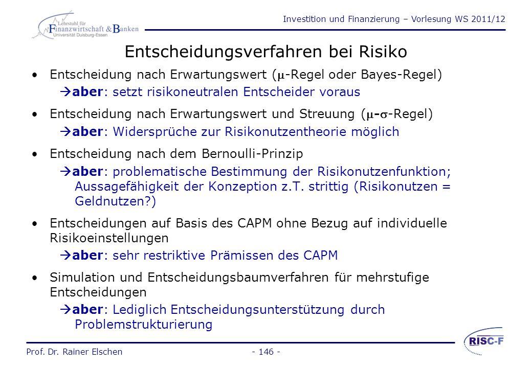 Investition und Finanzierung – Vorlesung WS 2011/12 Prof. Dr. Rainer Elschen Klassische Korrekturverfahren bei Unsicherheit (3) Berechnung mit korrigi