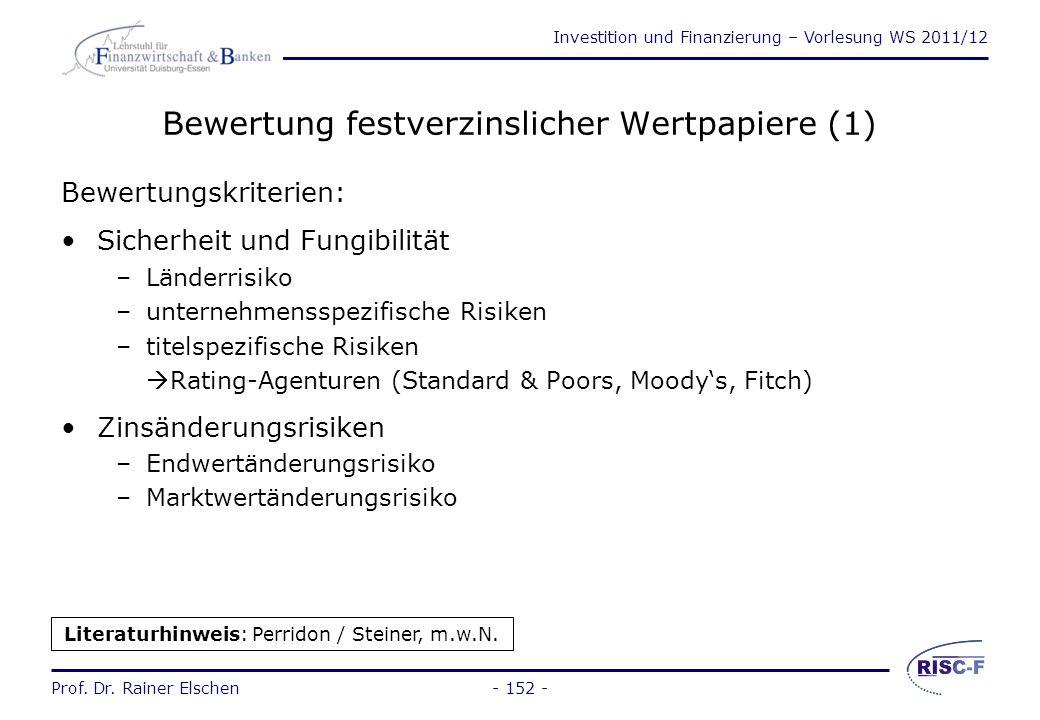 Investition und Finanzierung – Vorlesung WS 2011/12 Prof. Dr. Rainer Elschen- 151 - Organisation der Finanzmärkte (2) Kriterien zur Beurteilung von Te