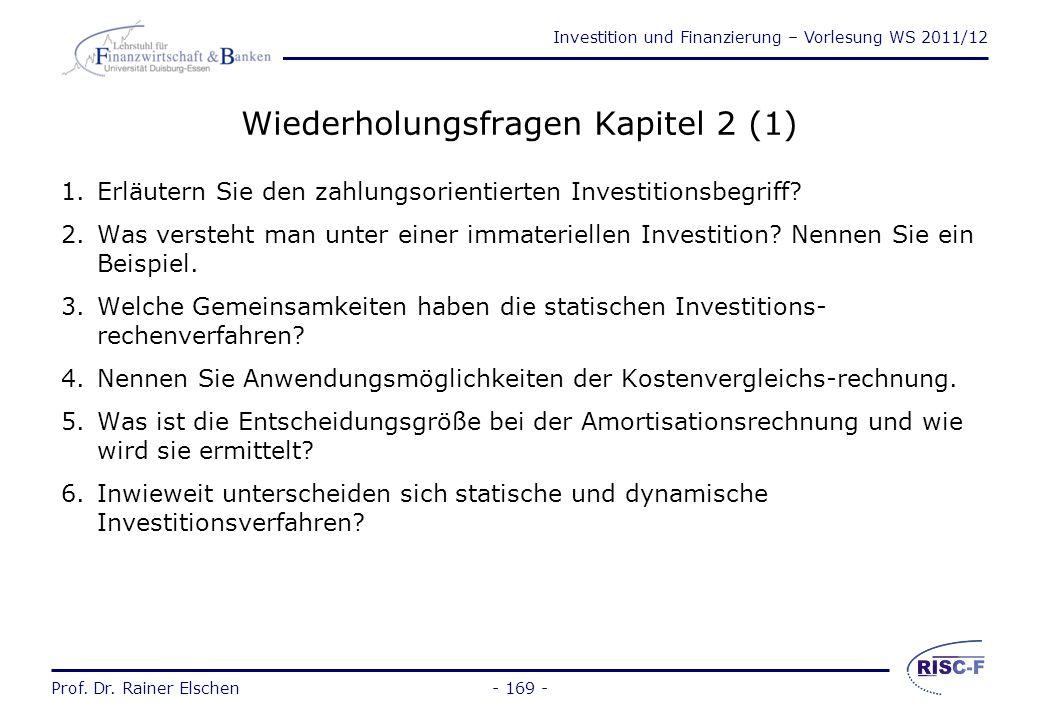 Investition und Finanzierung – Vorlesung WS 2011/12 Prof. Dr. Rainer Elschen- 168 - Portfolio-Selection-Modell (2) Aussagen: Diversifikation mindert r