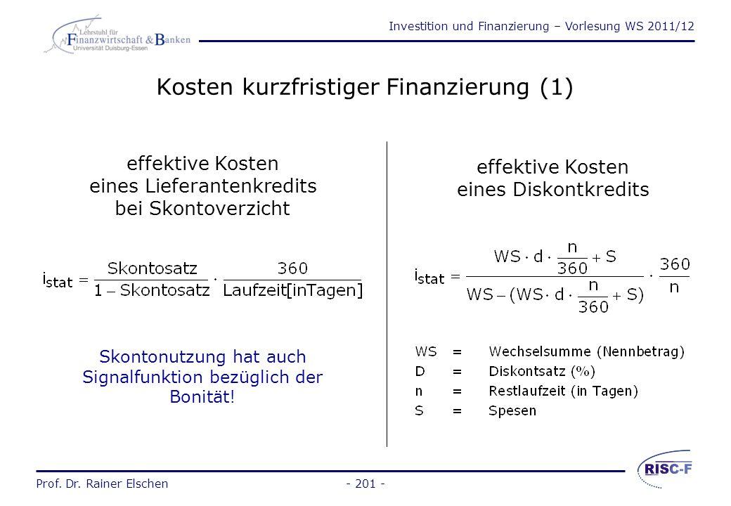 Investition und Finanzierung – Vorlesung WS 2011/12 Prof. Dr. Rainer Elschen- 200 - Kosten der Kreditfinanzierung - Optionsanleihen Ausgangsdaten: Ges