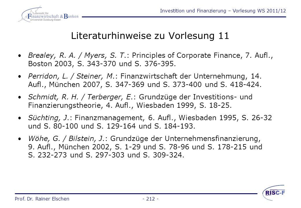 Investition und Finanzierung – Vorlesung WS 2011/12 Prof. Dr. Rainer Elschen Vergleich: Leasing – Kauf (4) Unterschied: Leasing – Kreditkauf Jahr Ausz