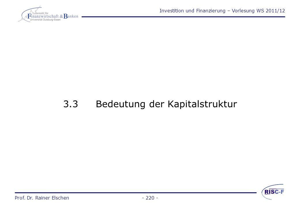 Investition und Finanzierung – Vorlesung WS 2011/12 Prof. Dr. Rainer Elschen- 219 - Kapitalwert des Steuerverschiebungseffekts einer Rückstellungsfina