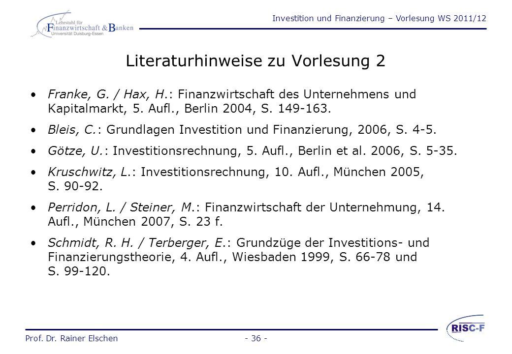 Investition und Finanzierung – Vorlesung WS 2011/12 Prof. Dr. Rainer Elschen Investitionsarten (2) objektbezogene Investitionen wirkungsbezogene Inves