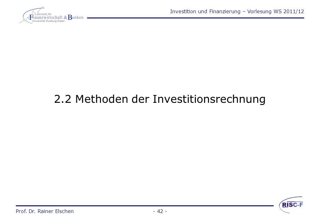 Investition und Finanzierung – Vorlesung WS 2011/12 Prof. Dr. Rainer Elschen- 41 - Investitionsentscheidungsprobleme können sich beziehen auf: Einzel-