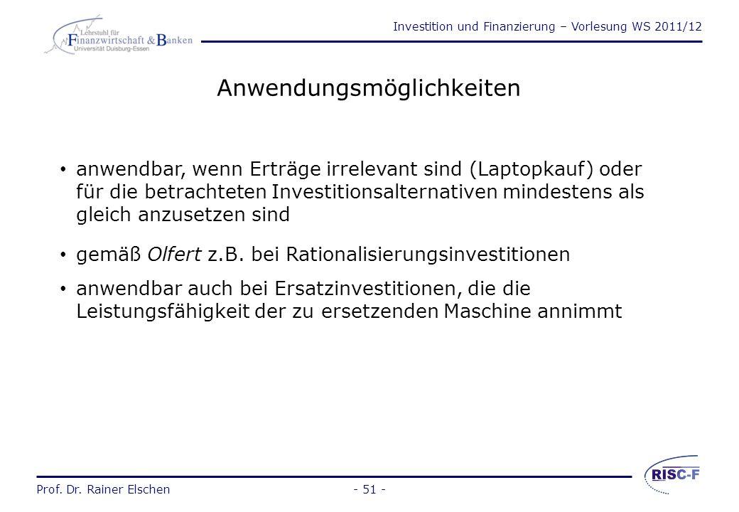Investition und Finanzierung – Vorlesung WS 2011/12 Prof. Dr. Rainer Elschen- 50 - Kapitalbindung: bei Rückflüssen zum Periodenende LnLn A0A0 t n