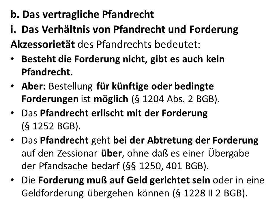 Beispiel: D hat ein Fahrrad des E gestohlen, daß er dem gut- gläubigen P als Sicherheit für einen Kredit über 100 Euro verpfändet.