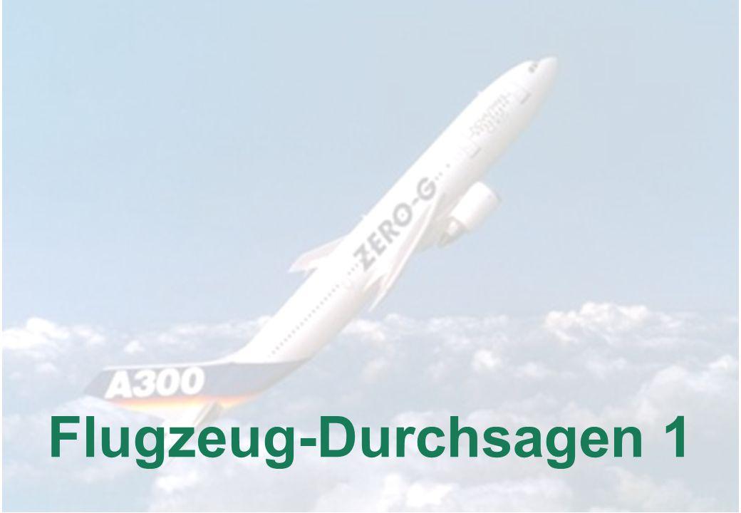 Flugzeug-Durchsagen 1