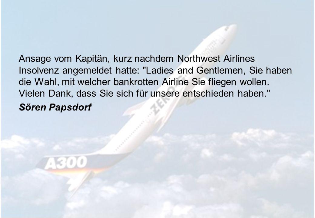 Ansage vom Kapitän, kurz nachdem Northwest Airlines Insolvenz angemeldet hatte: